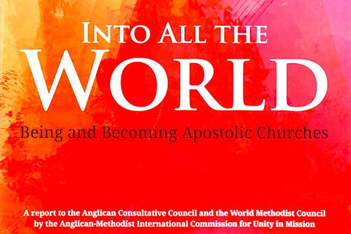 Into All The World: Being and becoming Apostolic Churches