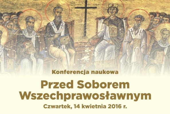 Konferencja o Soborze panprawosławnym