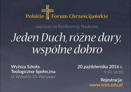 Konferencja PFCh: Jeden Duch, różne dary, wspólne dobro