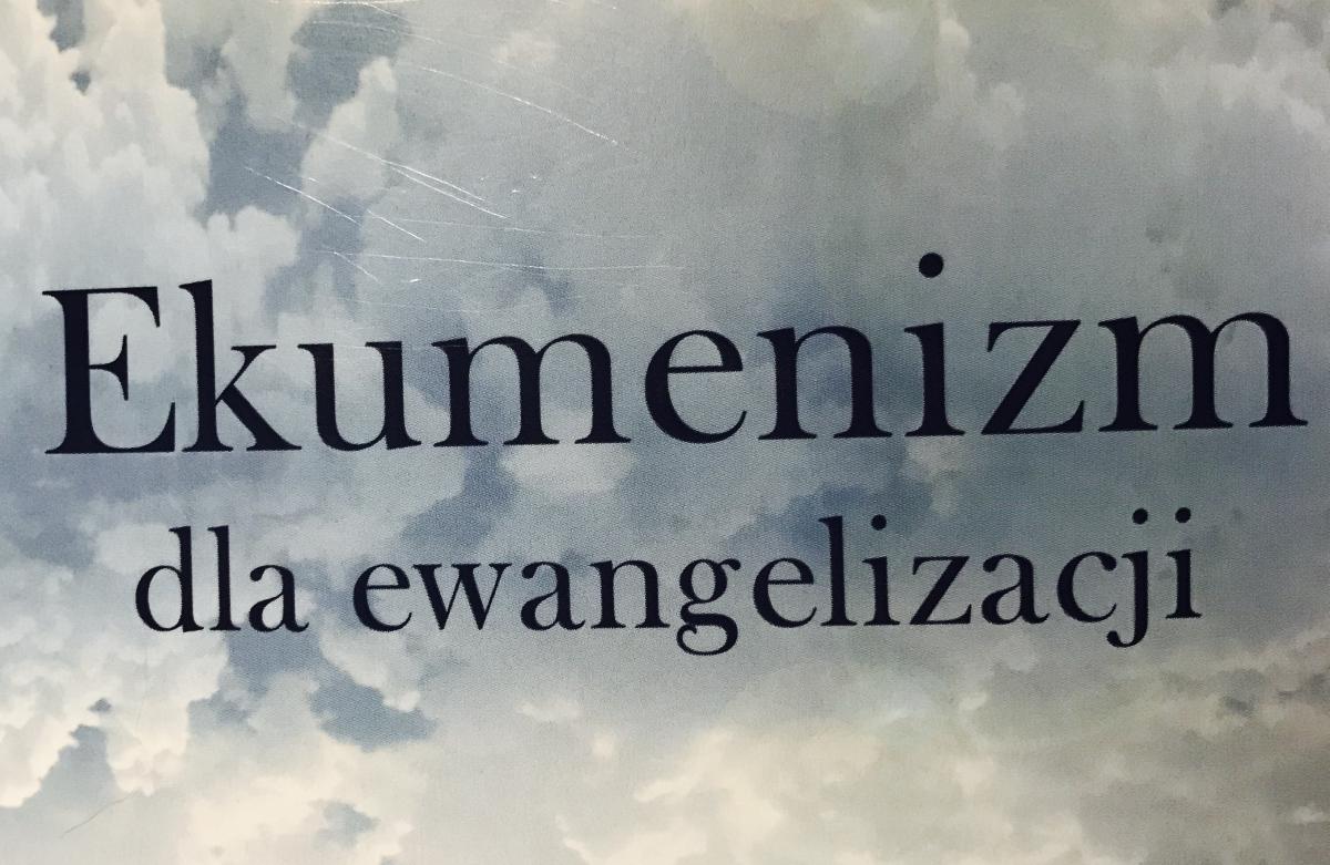 Ekumenizm dla ewangelizacji
