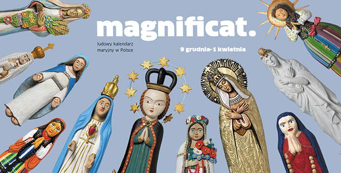 Magnificat - wystawa w Państwowym Muzeum Etnograficznym w Warszawie